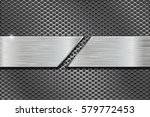 metal perforated background... | Shutterstock .eps vector #579772453