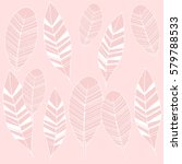 tribal feathers vector pattern. ... | Shutterstock .eps vector #579788533