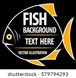 big fish background for text.... | Shutterstock .eps vector #579794293