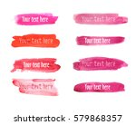 set of pink and red watercolor... | Shutterstock .eps vector #579868357