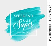 sale super weekend sign over... | Shutterstock .eps vector #579875317