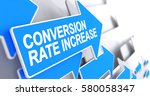 conversion rate increase  text... | Shutterstock . vector #580058347