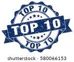 top 10. stamp. sticker. seal.... | Shutterstock .eps vector #580066153