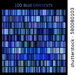 mega set of 100 blue gradients. ... | Shutterstock .eps vector #580080103