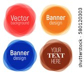 set of vector colorful round... | Shutterstock .eps vector #580120303