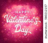 valentines day greeting card or ...   Shutterstock .eps vector #580212157