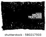 grunge texture   abstract... | Shutterstock .eps vector #580217503