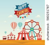happy carnival landscape... | Shutterstock .eps vector #580251787