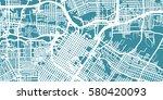 detailed vector map of houston  ... | Shutterstock .eps vector #580420093