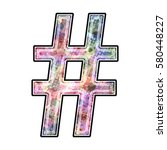 hashtag pound sign symbol in... | Shutterstock . vector #580448227