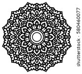 mandala for painting. vector... | Shutterstock .eps vector #580460077