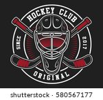 hockey helmet with sticks on... | Shutterstock .eps vector #580567177