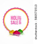 happy holi colorful background  | Shutterstock .eps vector #580573513