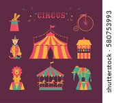 circus set. tent  rabbit in hat ... | Shutterstock .eps vector #580753993