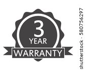 3 year warranty icon on white... | Shutterstock .eps vector #580756297