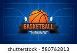 basketball tournament. vector... | Shutterstock .eps vector #580762813