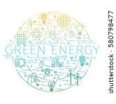 outline set   green energy  eco ... | Shutterstock .eps vector #580798477