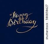 happy birthday   premium... | Shutterstock .eps vector #580858627