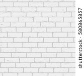 white and gray wall brick...   Shutterstock .eps vector #580865857