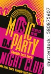 music concept dj party poster... | Shutterstock .eps vector #580875607