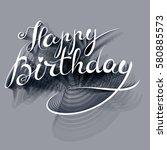happy birthday   premium... | Shutterstock .eps vector #580885573