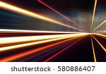 abstract image of speed motion... | Shutterstock . vector #580886407