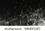 abstract connected dots.... | Shutterstock . vector #580895287