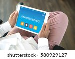 financial services concept on... | Shutterstock . vector #580929127
