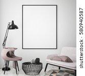 mock up poster frame in hipster ... | Shutterstock . vector #580940587