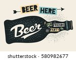 bottle of beer with hand drawn... | Shutterstock .eps vector #580982677