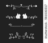 vector dividers calligraphic... | Shutterstock .eps vector #581030317