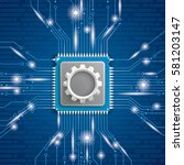 microchip processor with gear... | Shutterstock .eps vector #581203147