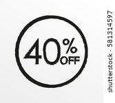 40  off. sale and discount... | Shutterstock .eps vector #581314597