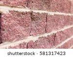 brick wall as background | Shutterstock . vector #581317423