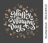 happy women's day vector card... | Shutterstock .eps vector #581318413