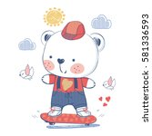 bear on a skateboard hand... | Shutterstock .eps vector #581336593
