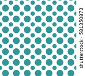 seamless polka dot pattern with ... | Shutterstock .eps vector #581350873