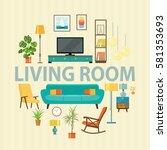 big detailed interior set. cozy ... | Shutterstock .eps vector #581353693