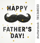 happy father's day vector... | Shutterstock .eps vector #581368033