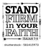 stand firm in your faith... | Shutterstock . vector #581415973