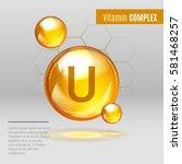 vitamin u gold shining pill... | Shutterstock .eps vector #581468257
