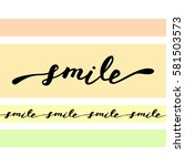 smile. inspirational quote... | Shutterstock .eps vector #581503573