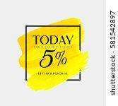 sale today 5  off sign over art ... | Shutterstock .eps vector #581542897