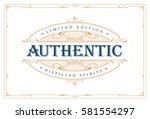 whiskey label vintage logo... | Shutterstock .eps vector #581554297