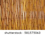 bamboo fence texture  vibrant... | Shutterstock . vector #581575063