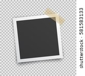 realistic square photo frame... | Shutterstock .eps vector #581583133