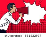 pop art businessman shouting in ... | Shutterstock .eps vector #581622937