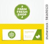 farm fresh shop logo set use... | Shutterstock .eps vector #581650123