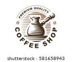 vector illustration. coffee... | Shutterstock .eps vector #581658943