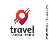 travel logo. pin logo. location ... | Shutterstock .eps vector #581698297